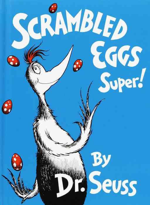 Scrambled Eggs Super! By Seuss, Dr.