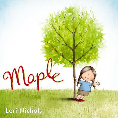 Maple By Nichols, Lori/ Nichols, Lori (ILT)